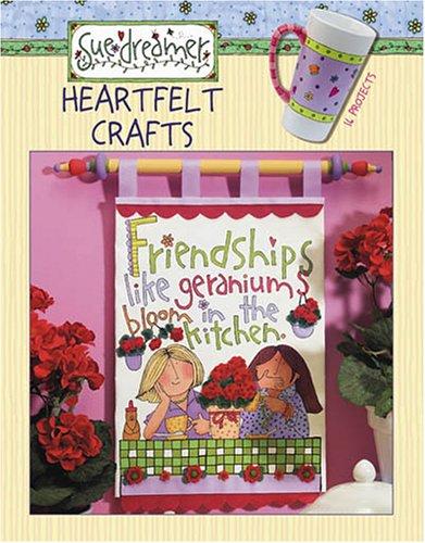 Sue Dreamer: Heartfelt Crafts (Leisure Arts #3704) (9781574868616) by Art Impressions; Leisure Arts