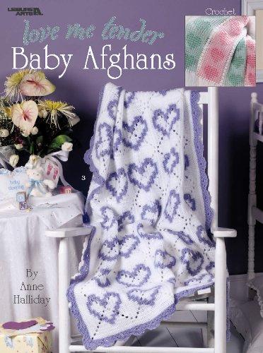 Love Me Tender Baby Afghans (Leisure Arts: Anne Halliday; Leisure