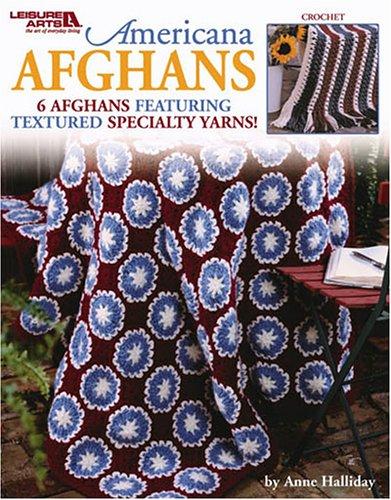 Americana Afghans (Leisure Arts #3705): Halliday, Anne; Arts,