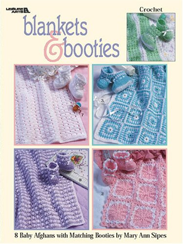 Blankets & Booties (Leisure Arts #2989): Mary Ann Sipes