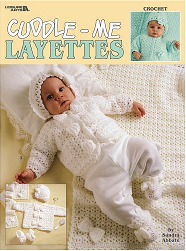 9781574869286: Cuddle-Me Layettes, Crochet (Leisure Arts #3269)
