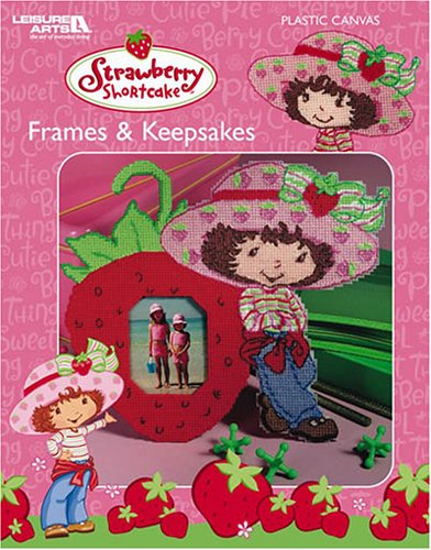 9781574869392: Strawberry Shortcake Frames & Keepsakes (Leisure Arts #3733)