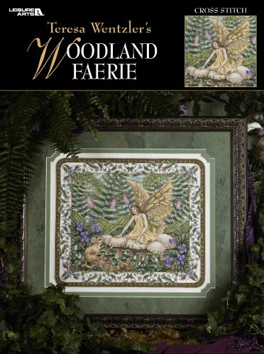Teresa Wentzler's Woodland Faerie (Leisure Arts #3342) (9781574869590) by Teresa Wentzler; Leisure Arts