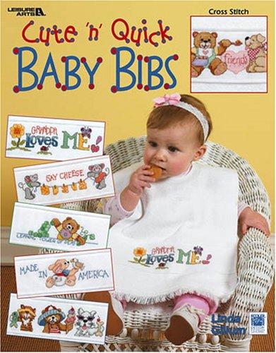 9781574869613: Cute 'n' Quick Baby Bibs (Leisure Arts #3447)