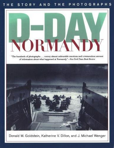 9781574880236: D-Day Normandy: The Story and the Photographs (America at War)