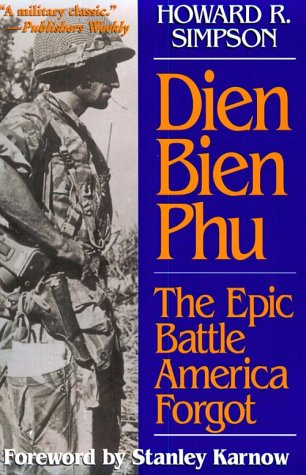 9781574880243: Dien Bien Phu: The Epic Battle America Forgot (Ausa Book)