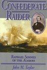 9781574880274: Confederate Raider: Raphael Semmes of the Alabama