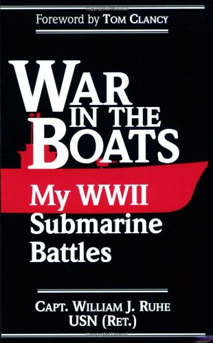 9781574880281: War in the Boats: My World War II Submarine Battles
