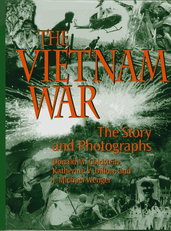 9781574880755: The Vietnam War: The Story and Photographs (Association of the United States Army)