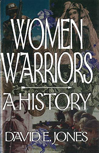 9781574881066: Women Warriors: A History (The Warriors)