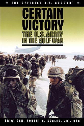 9781574881363: Certain Victory: The U.S. Army in the Gulf War (Ausa Book)