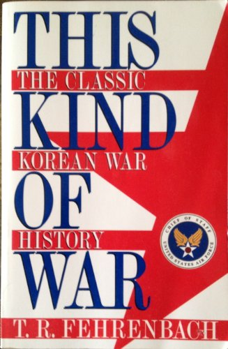 9781574881516: This Kind of War: The Classic Korean War History