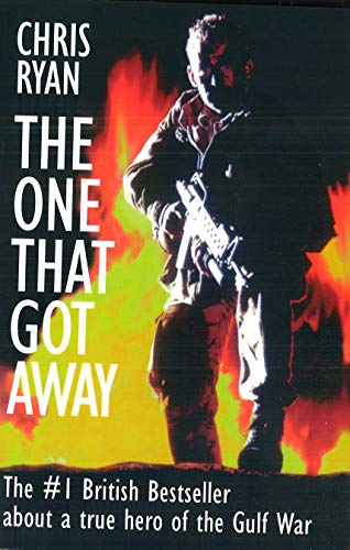 9781574881561: The One That Got Away: My SAS Mission Behind Enemy Lines: My SAS Mission Behind Iraqi Lines