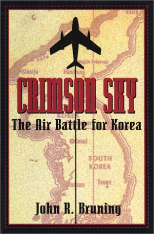 9781574881585: Crimson Sky: The Air Battle for Korea