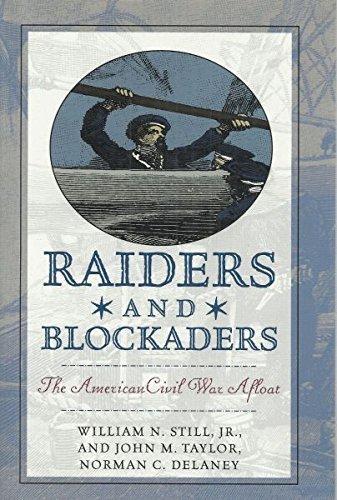 9781574881646: Raiders & Blockaders: The American Civil War Afloat