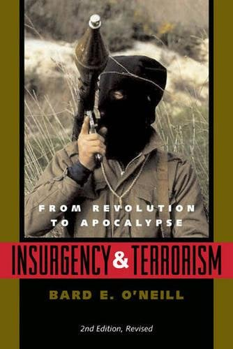 9781574881721: Insurgency and Terrorism: From Revolution to Apocalypse, Second Edition, Revised