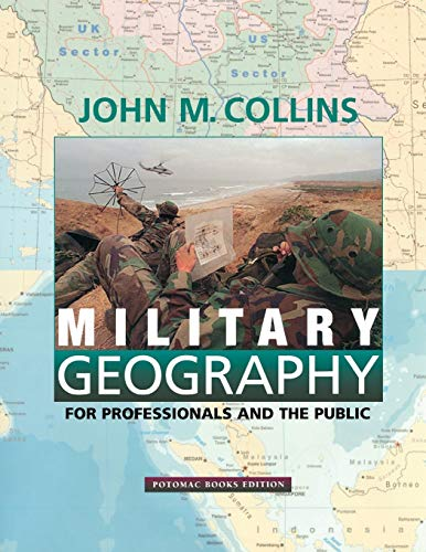 9781574881806: Military Geography: For Professionals and the Public (Association of the United States Army S)
