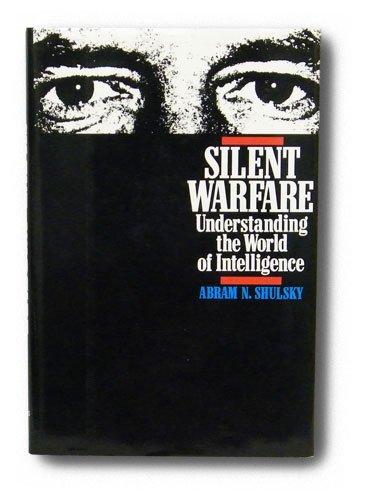 9781574881875: Silent Warfare: Understanding the World of Intelligence