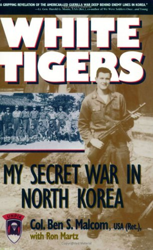 9781574881981: White Tigers: My Secret War in North Korea
