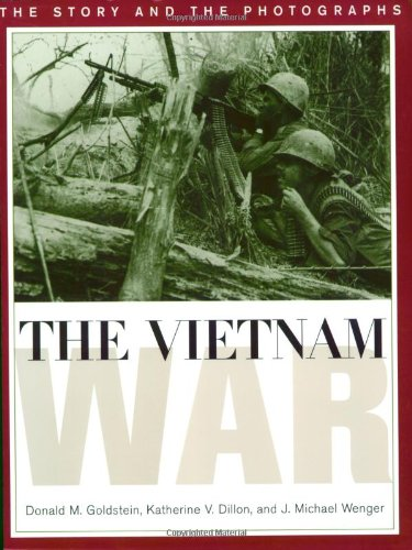 9781574882100: The Vietnam War: The Story and the Photographs (Ausa Institute of Land Warfare Book)