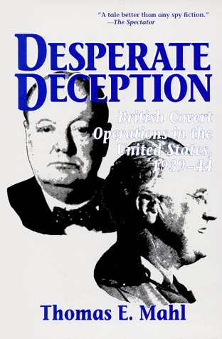 9781574882230: Desperate Deception: British Covert Operations in the United States, 1939-44