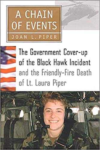 Chain of Events: The Government Cover-Up of the Black Hawk Incident and the Friendly-Fire Death of ...