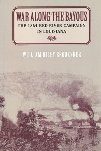 9781574882339: War Along the Bayous: The 1864 Red River Campaign in Louisiana