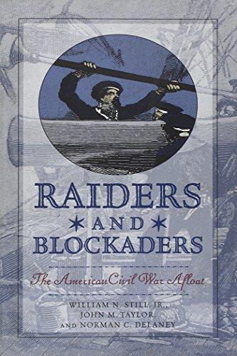 9781574882384: Raiders and Blockaders: The American Civil War Afloat