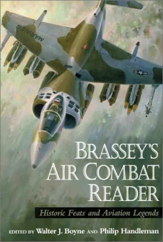 9781574882438: Brassey's Air Combat Reader: Historic Feats and Aviation Legends