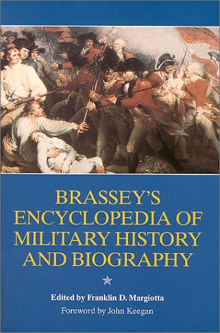 9781574882513: Brasseys Encylopedia of Military History & Biography