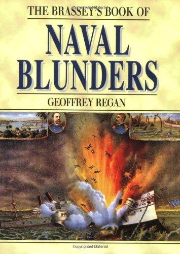 Brassey's Book of Naval Blunders (Military Blunders): Regan, Geoffrey