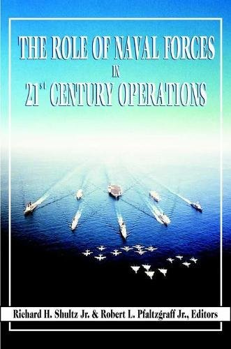 9781574882568: The Role of Naval Forces in 21st Century Operations