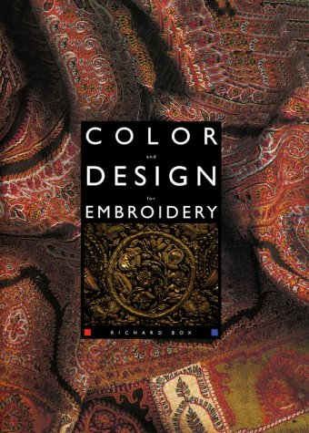 9781574882728: Color and Design for Embroidery (H