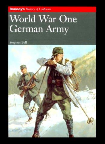 World War One: German Army: Bull, Stephen