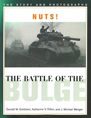 9781574882797: Nuts! The Battle of the Bulge: The Story and Photographs (America Goes to War)
