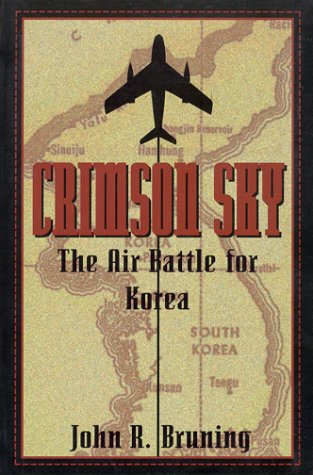 9781574882964: Crimson Sky: The Air Battle for Korea