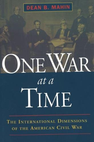 9781574883015: One War at a Time: The International Dimensions of the American Civil War