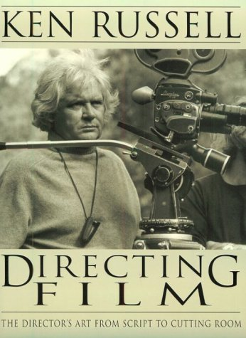 9781574883138: Directing Film: The Director's Art from Script to Cutting Room