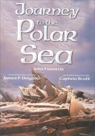 9781574883145: Journey to the Shores of the Polar Sea: In the Years 1819-20-21-22