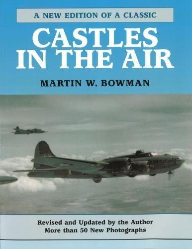 Castles in the Air: Bowman, Martin W.