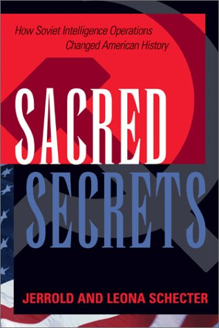 9781574883275: Sacred Secrets: How Soviet Intelligence Operations Changed American History