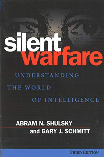 9781574883459: Silent Warfare: Understanding the World of Intelligence