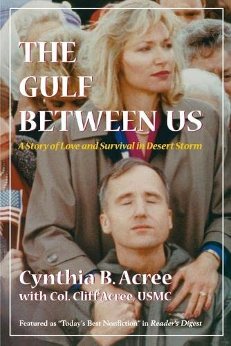 The Gulf Between Us: A Story of: Acree, Cynthia B.;