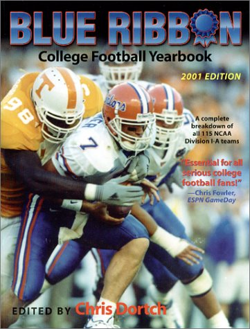 Blue Ribbon College Football Yearbook: 2001-2002 Edition (Chris Dortch's College Football ...