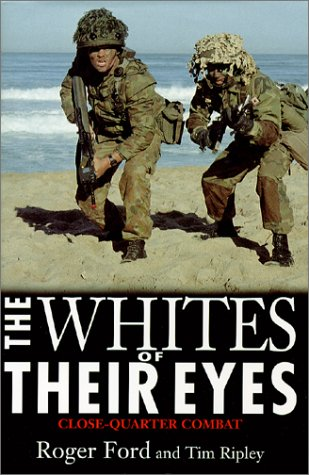 9781574883794: The Whites of Their Eyes: Close-Quarter Combat