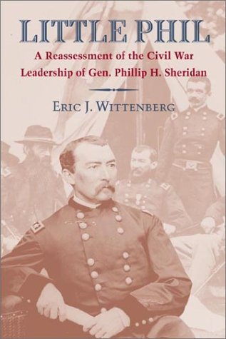 9781574883855: Little Phil: A Reassessment of the Civil War Leadership of Gen. Philip H. Sheridan