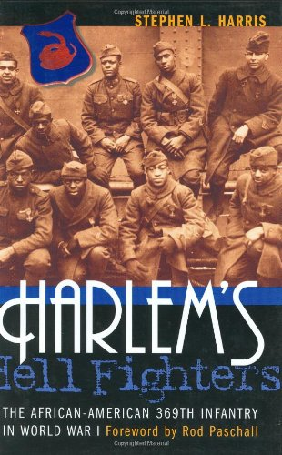 9781574883862: Harlem'S Hell Fighters: The African-American 369th Infantry in World War I