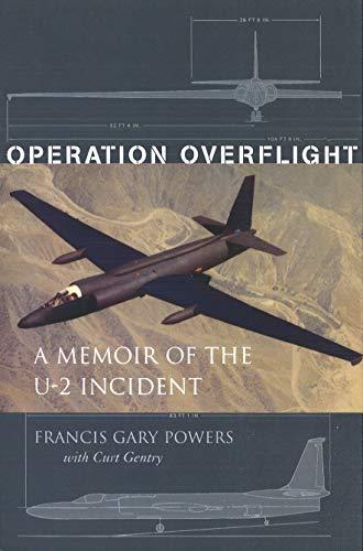 9781574884227: Operation Overflight: A Memoir of the U-2 Incident