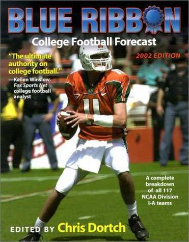 9781574884326: Blue Ribbon College Football Yearbook: 2002-2003 Edition (Chris Dortch's College Football Forecast)
