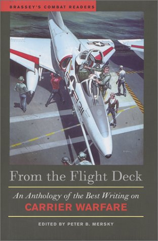 9781574884333: From the Flight Deck: An Anthology of the Best Writing on Carrier Warfare